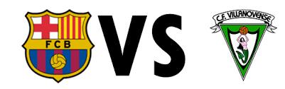 مباراة فيلانوفينسي وبرشلونة